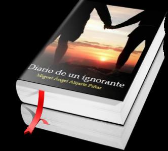 Diario de un Ignorante - Miguel Angel Alijarte Pinar