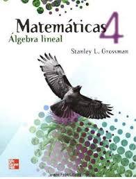 Algebra Lineal con aplicaciones - Stanley I. Grossman 4ta Ed