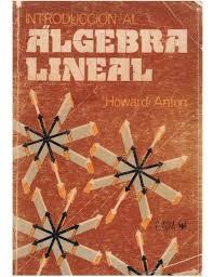 Algebra Lineal Elemental con Aplicaciones - H. Anton 9ed