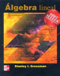 Algebra Lineal - Stanley Grossman (5ta)