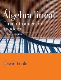 Algebra lineal. Una introduccion moderna - 3ra edición - Poole