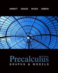 Barnett Precalculus Graphs & Models 3rd txtbk