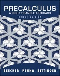 Beecher Penna Bittinger Precalculus Right Triangle Approach 4th txtbk
