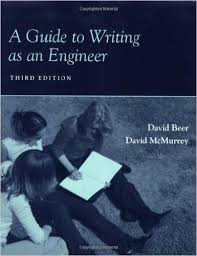 Beer McMurrey Guide to Writing as an Engineer 3rd