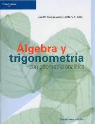 Álgebra y Trigonometría con Geometría Analítica - 11ed