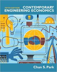 Contemporary Engineering Economics - Chan S. Park - 4ed