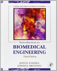 Enderle Introduction to Biomedical Engineering 3rd txtbk