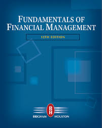 Fundamentals of Financial Management - E. Brigham, J. Houston - 12ed