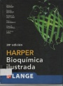 Bioquímica Ilustrada Harper – Robert K. Murray – 28vaEdición.pdf