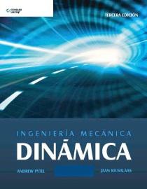 Ingeniería Mecánica. Dinámica - 3ra edición - Andrew Pytel y Jaan Kiusalaas