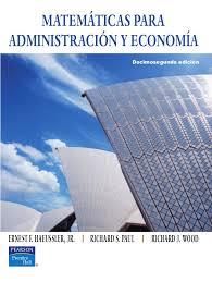 Matemáticas Para la Administración y la Economía - Haeussler Ernest, Paul Richard - 12ed