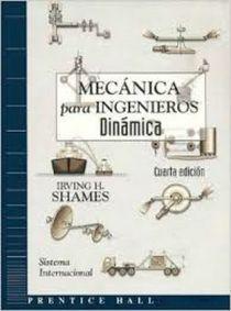 Mecánica Para Ingenieros Dinámica - Shames - 4ed