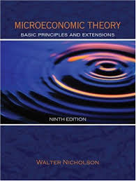 Microeconomic theory  basic principles and extensions  Walter Nicholson