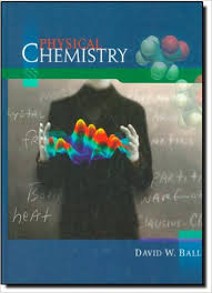 Physical Chemistry - 2nd Edition - David W. Ball
