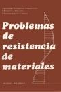 Problemas de Resistencia de Materiales –Miroliubov